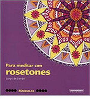 MANDALAS -PARA MEDITAR CON ROSETONES-