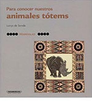 MANDALAS -PARA CONOCER NUESTROS ANIMALES TOTEMS-