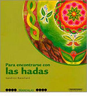 MANDALAS -PARA ENCONTRARSE CON LAS HADAS-
