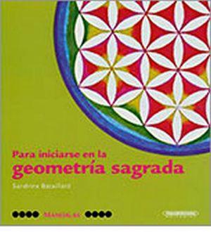 MANDALAS -PARA INICIARSE EN LA GEOMETRIA SAGRADA-