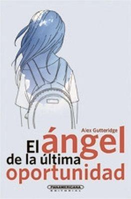ANGEL DE LA ULTIMA OPORTUNIDAD                               (PL)