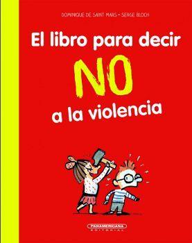 LIBRO PARA DECIR NO A LA VIOLENCIA, EL