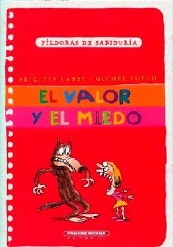 VALOR Y EL MIEDO, EL                 -PILDORAS DE SABIDURIA/EMP/P