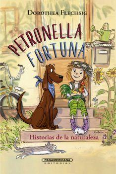 PETRONELLA FORTUNA -HISTORIAS DE LA NATURALEZA- (EMPASTADO)