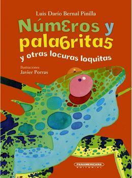 NUMEROS Y PALABRITAS Y OTRAS LOCURAS LOQUITAS (EMPASTADO)