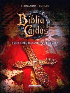 BIBLIA DE LAS CAIDOS, LA -TOMO I-         (EMPASTADO)