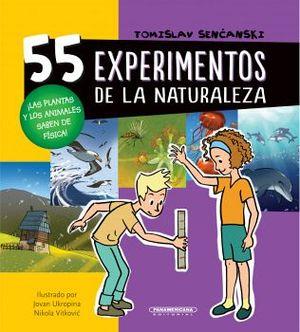55 EXPERIMENTOS DE LA NATURALEZA          (EMPASTADO)