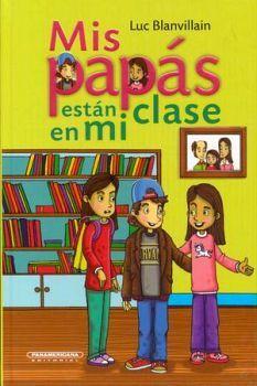 MIS PAPAS ESTAN EN MI CLASE               (EMPASTADO)