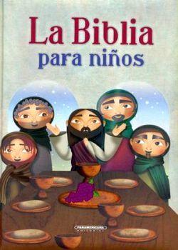 BIBLIA PARA NIÑOS, LA                     (EMPASTADO)