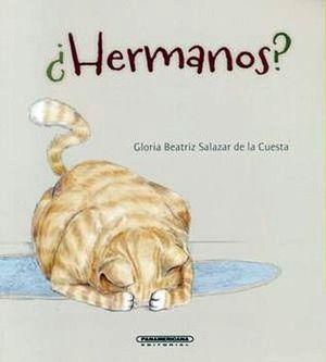 HERMANOS?