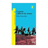 CUANDO CALLARON LAS ARMAS