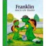 FRANKLIN HACE UN TRATO