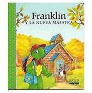 FRANKLIN Y LA NUEVA MAESTRA