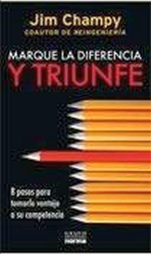 MARQUE LA DIFERENCIA Y TRIUNFE