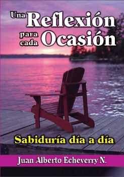 UNA REFLEXION PARA CADA OCASION -SABIDURIA DIA A DIA-