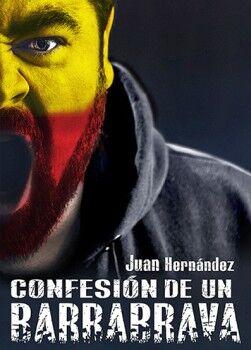 CONFESIÓN DE UN BARRA BRAVA