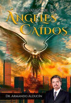 INVASION DE LOS ANGELES CAIDOS, LA