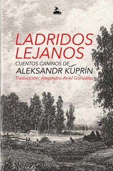 LADRIDOS LEJANOS
