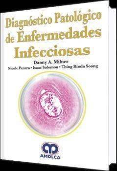 DIAGNOSTICO PATOLOGICO DE ENFERMEDADES INFECCIOSAS