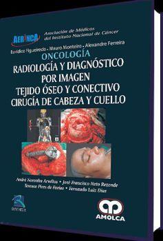 ONCOLOGIA. RADIOLOGIA Y DIAGNOSTICO POR IMAGEN