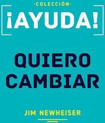 AYUDA! -QUIERO CAMBIAR-