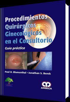 PROCEDIMIENTOS QUIRURGICOS GINECOLOGICOS EN EL CONSULTORIO