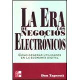 ERA DE LOS NEGOCIOS ELECTRONICOS