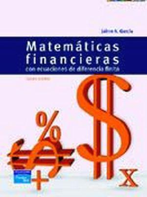 MATEMATICAS FINANCIERAS CON ECUACIONES 5ED.