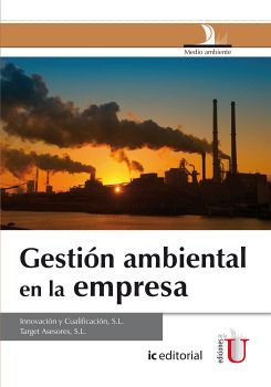 GESTION AMBIENTAL EN LA EMPRESA                    (IC EDITORIAL)
