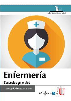 ENFERMERIA -CONCEPTOS GENERALES-