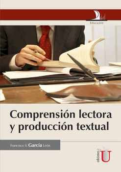 COMPRENSION LECTORA Y PRODUCCION TEXTUAL