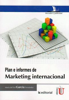 PLAN E INFORMES DE MARKETING INTERNACIONAL