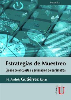 ESTRATEGIA DE MUESTREO -DISEÑO DE ENCUESTAS Y ESTIMACION DE PARAM