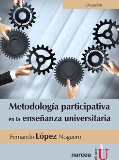METODOLOGIA PARTICIPATIVA EN LA ENSEÑANZA UNIVERSITARIA