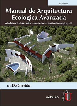 MANUAL DE ARQUITECTURA ECOLOGICA AVANZADA          (ARQUITECTURA)