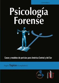 PSICOLOGIA FORENSE -CASOS Y MODELOS DE PERICIAS P/AMERICA CENTRAL