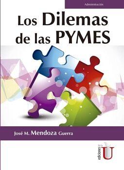 DILEMAS DE LAS PYMES, LOS                 (ADMINISTRACION)