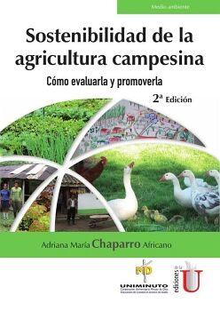 SOSTENIBILIDAD DE LA AGRICULTURA CAMPESINA 2ED.
