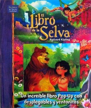 LIBRO DE LA SELVA, EL                -LIBRO POP-UP-