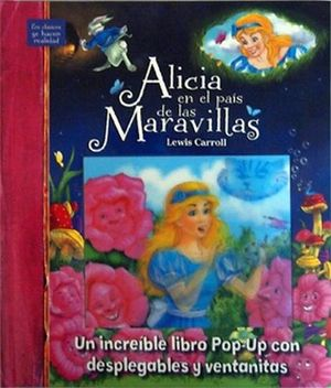 ALICIA EN EL PAIS DE LAS MARAVILLAS  -LIBRO POP-UP-