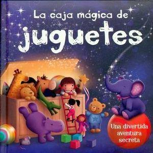 CAJA MAGICA DE JUGUETES, LA -UNA DIVERTIDA AVENTURA SECRETA-