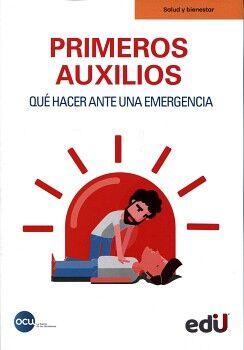 PRIMEROS AUXILIOS -QUE HACER ANTE UNA EMERGENCIA-
