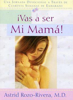 VAS A SER MI MAMA!