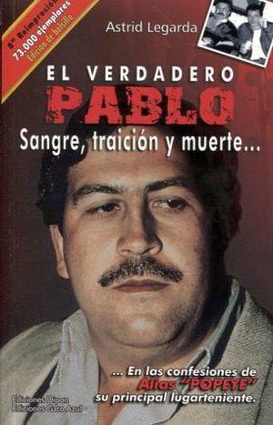 VERDADERO PABLO, EL -SANGRE TRAICION Y MUERTE- (ED.BOLSILLO)