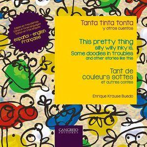 TANTA TINTA TONTA Y OTROS CUENTOS (ED. ESPAÑOL/ENGLISH/FRANCAISE)
