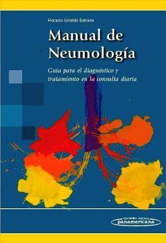 MANUAL DE NEUMOLOGIA -GUIA PARA EL DIAGNOSTICO Y TRATAMIENTO-