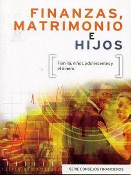FINANZAS, MATRIMONIOS E HIJOS