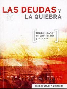 DEUDAS Y LA QUIEBRA, LAS