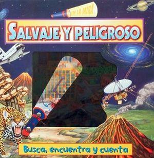 EN LA MIRA -SALVAJE Y PELIGROSO-   (BUSCA, ENCUENTRA Y CUENTA)