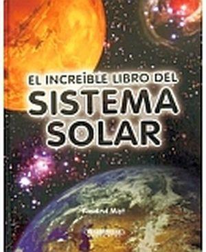 INCREIBLE LIBRO DE SISTEMA SOLAR, EL